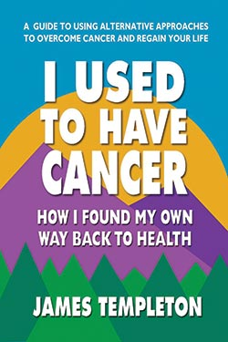 I Used To Have Cancer James Templeton