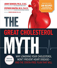 The Great Cholesterol Myth Johnny Bowden Stephen Sinatra, MD