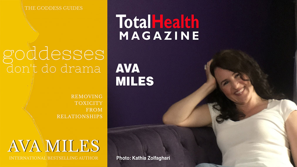 Ava Miles The Goddess Guides Interview with TotalHealth Magazine